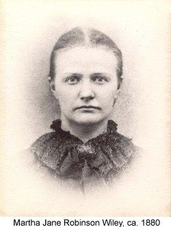"""Martha Jane """"Mattie"""" <I>Robinson</I> Wiley"""