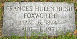 Frances Hulen <I>Bush</I> Foxworth