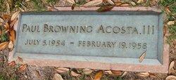 Paul Browning Acosta, III