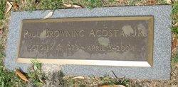 Paul Browning Acosta, Jr