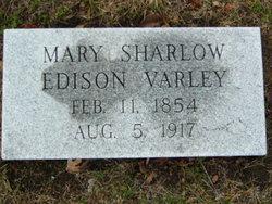 Mary Edison <I>Sharlow</I> Varley