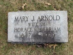 Mary J <I>Arnold</I> Merriam