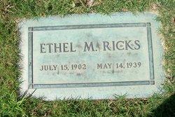 Ethel M Ricks