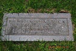 Phyllis <I>Shattuck</I> Andrews