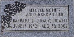 Barbara Joan <I>Tracy</I> Howell