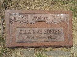 Ella May <I>Rogers</I> Edelen