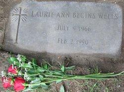 Lauri Ann <I>Begins</I> Wells