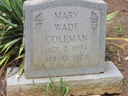 Mary Wade <I>Coleman</I> Coleman