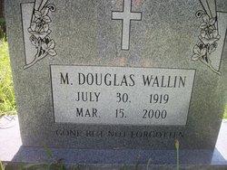 """Martin Douglas """"Doug"""" Wallin"""