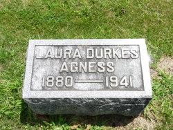 Laura <I>Durkes</I> Agness
