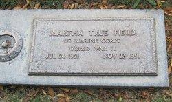 Martha S. <I>True</I> Field