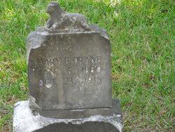 Mary E. Drane