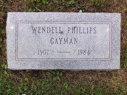 Wendell Phillips Gayman