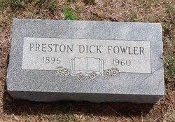 """Preston """"Dick"""" Fowler"""