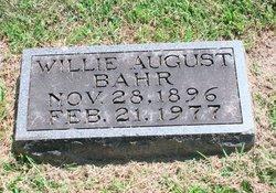 """William August """"Willie"""" Bahr"""