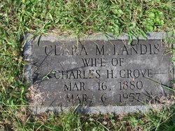 Clara M <I>Landis</I> Grove