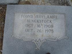 """Floyd Raife """"Foy"""" Blackstock"""