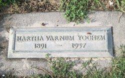 """Martha Otillia """"Mattie"""" <I>Varnum</I> Yochem"""