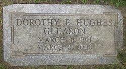 Dorothy E. <I>Hughes</I> Gleason