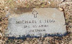 Michael E Tedd