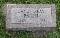 Jane <I>LaFay</I> Bartel