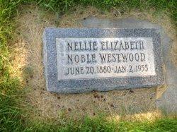 Nellie Elizabeth <I>Noble</I> Westwood