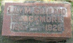 "Lillian M. ""Lily"" <I>Gilliland</I> Blackmore"