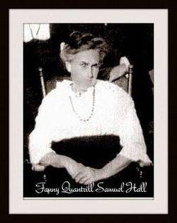 Fannie Quantrill <I>Samuel</I> Hall