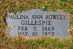 Paulina Ann <I>Rowsey</I> Gillespie