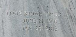 Lewis Brown Fryer, Jr