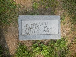 Mary True
