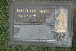 Robert Eric Fulford