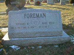 Heyward M Foreman