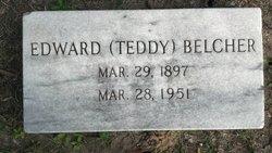 "Edward Theodore ""Teddy"" Belcher"
