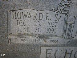 Howard E Echols Sr.