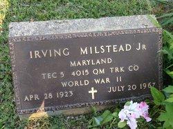 Irving Milstead, Jr