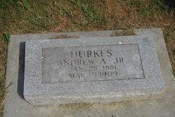 Andrew A. Durkes, Jr