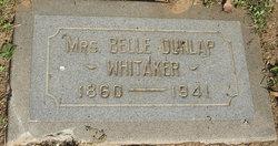 Mrs Belle <I>Dunlap</I> Whitaker