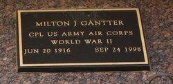 Milton J Gantter