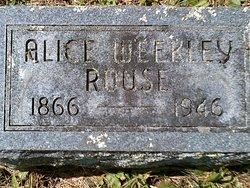"""Alice """"Allie"""" <I>Weekley</I> Rouse"""