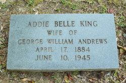 Addie Belle <I>King</I> Andrews