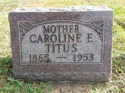 Caroline E. Titus