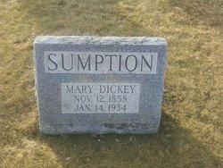 Mary <I>Dickey</I> Sumption