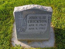John E. Erickson, III