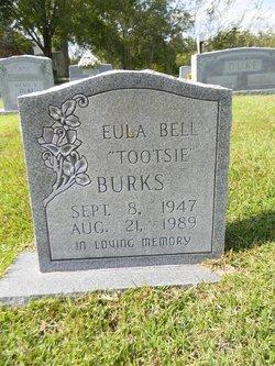 "Eula Bell ""Tootsie"" Burks"
