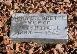Anna D. <I>Lorette</I> Thull