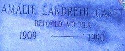 Amalie <I>Landreth</I> Gantt