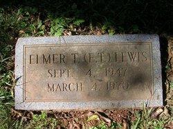 "Elmer T ""E.T."" Lewis"