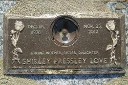 Shirley <I>Pressley</I> Love