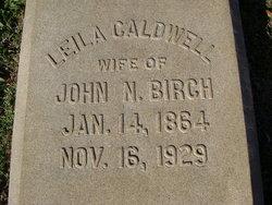 """Mary Leila """"Leila"""" <I>Caldwell</I> Birch"""